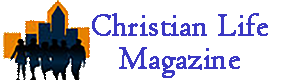 Christian Life Magazine